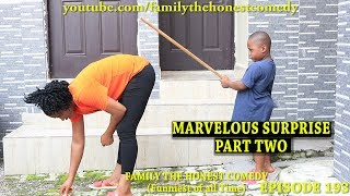 Download Marvelous Comedy - Marvelous Surprise Part Two (Family The Honest Comedy Episode 193)