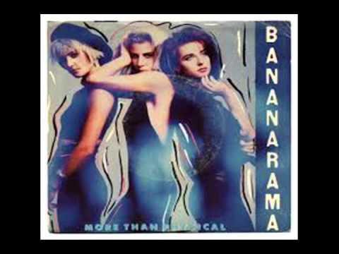 BANANARAMA  - More Than Physical