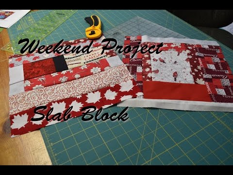 Weekend Project - Slab Block
