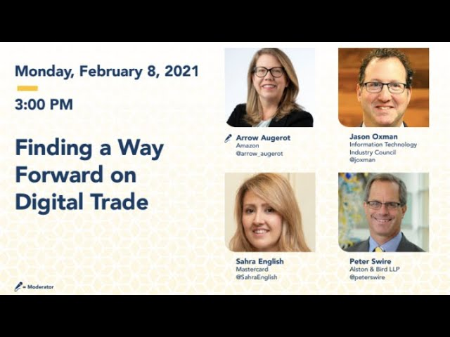 DAY 1 - Finding a Way Forward on Digital Trade - 2021 Washington International Trade Conference