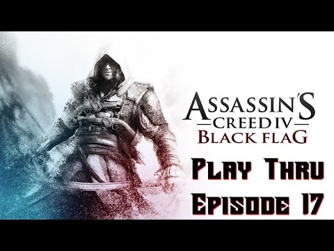 Cemetery Rust Games: Assassin's Creed Black Flag Ep.  17 (Playthru and Funny Moments)