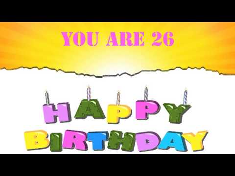 26 Years Old Birthday Song Wishes Youtube Happy Birthday Wishes For 26 Year