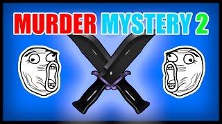 Roblox Murder Mystery 2 | Death for days 😀