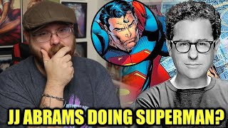 JJ Abrams Is Doing the Next SUPERMAN Movie?
