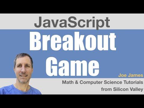 JavaScript: Breakout Game, Part 2/3