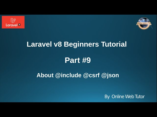 Learn Laravel 8 Beginners Tutorial #9 - About Blade Template Engine in Laravel #2 @include @json ...