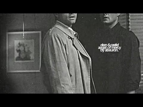 Dean & Castiel  Angel of Mercy