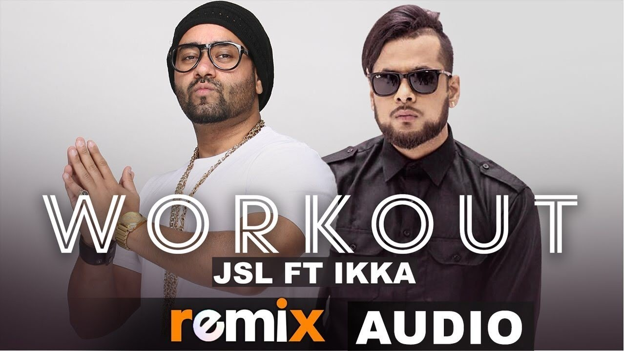 Workout (Audio Remix) | JSL ft Ikka | Latest Remix Songs 2019 | Speed Records