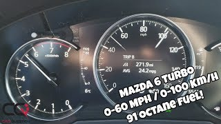 Mazda 6 Turbo : Acceleration Test 0-60 mph / 0-100 Km/h | 91 Octane fuel