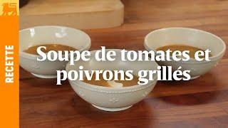 Soupe de tomates et poivrons grillés