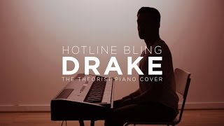 Video Drake - Hotline Bling | The Theorist Piano Cover download MP3, 3GP, MP4, WEBM, AVI, FLV Desember 2017