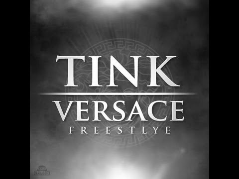 Tink - Versace Remix  | @Official_Tink *D/L Link