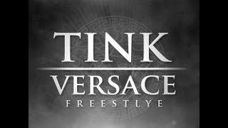 Tink - Versace Remix    @Official_Tink *D/L Link