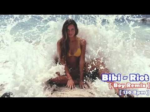 เพลงแดนซ์ (Bibi - Riot ) 130 Bpm