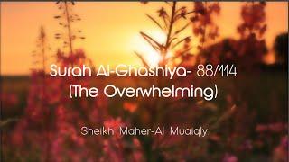 Surah Al-Ghashiya سُوۡرَةُ الغَاشِیَة Sheikh Maher Al Muaiqly - English & Arabic Translation Mp3 Yukle Endir indir Download - MP3MAHNI.AZ