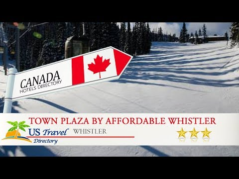 Town Plaza By Affordable Whistler Accommodations - Whistler Hotels, Canada