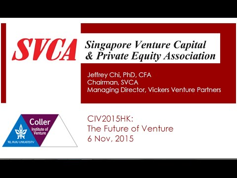 Dr. Jeffrey Chi - Singapore Venture Capital & Private Equity Association