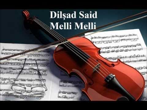 Dilshad Said - Melli Melli