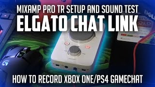 How to record party chat using Mixamp Pro TR w/ HD60 Pro - Elgato Chat Link Setup and Sound Test