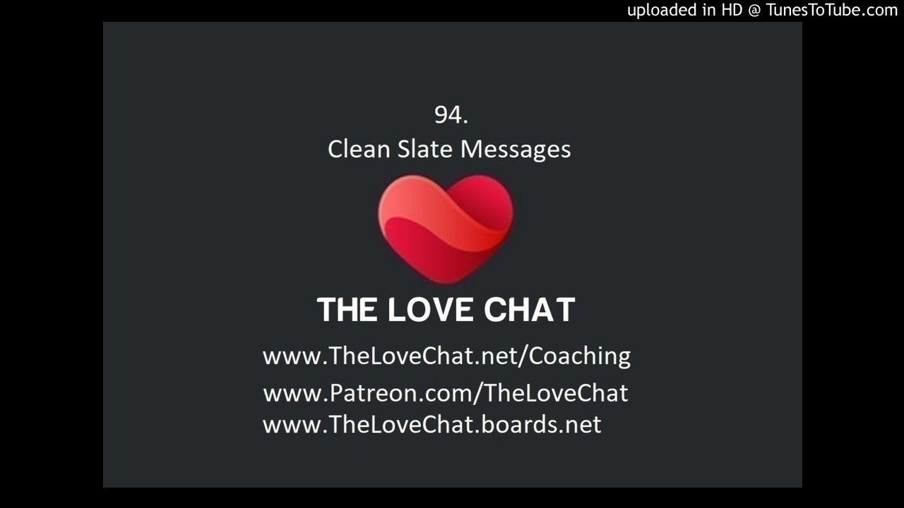 94  Clean Slate Messages (to my ex)