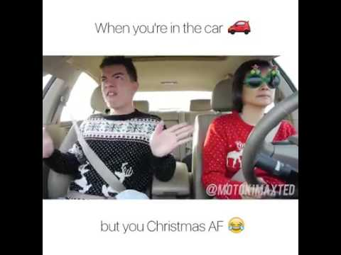 When you're in the Car but you Christmas AF