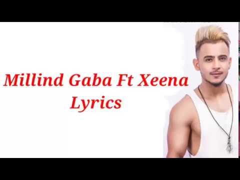 Zara Paas Aao (Lyrics) Video/ Millind Gaba Ft Xeena 2018