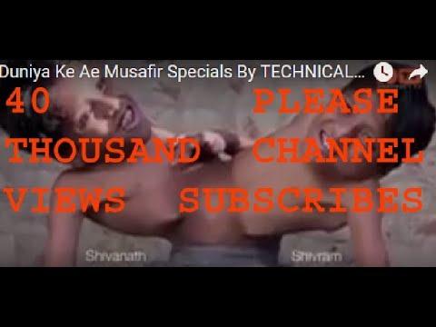 Duniya Ke Ae Musafir Specials By TECHNICAL AK HD