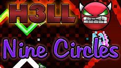 """Geometry Dash"" Nine Circles (H3LL Demon)"