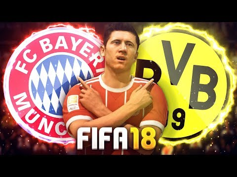 FIFA 18 : FC BAYERN MÜNCHEN vs. BORUSSIA DORTMUND 🔥🔥🔥