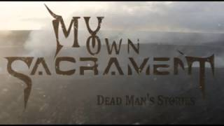 My Own Sacrament - Exhale The Anger