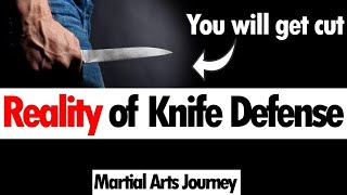 Why You Will Get Cut Defending Against a Knife • Martial Arts Journey