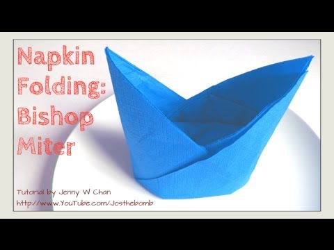 Thanksgiving Table Setting - HOW TO FOLD Bishop Miter/Hat - Napkin ...