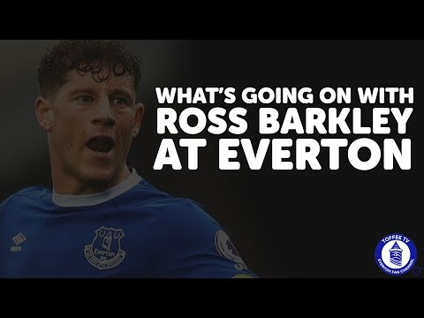 What's Going On With Ross Barkley At Everton?