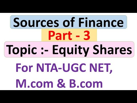 Equity Shares || Source of Finance || Part 3