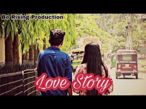 Love Story | Bangla Short Film 2018 | Be Rising Production