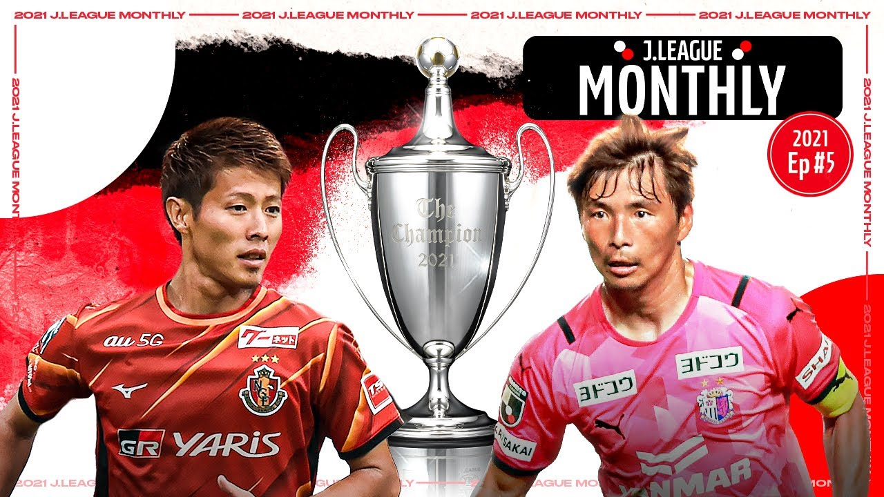 Download J.LEAGUE Monthly | Episode 5 | 2021