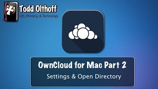 OwnCloud Server for Mac Part 2: Settings & Open Directory