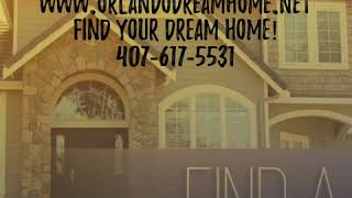 www.orlandodreamhome.net Find your dream home! 407-617-5531