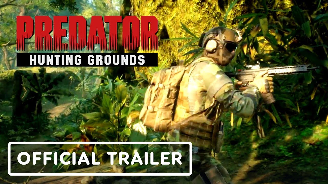 Predator Hunting Grounds Official Gameplay Trailer - Gamescom 2019