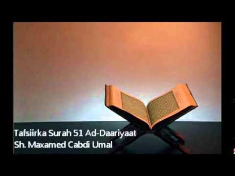 Tafsiirka Surah 51 Ad-Daariyaat - Sh. Maxamed Cabdi Umal