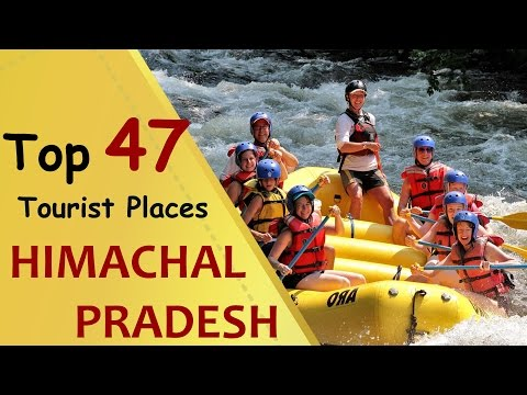 """HIMACHAL PRADESH"" Top 47 Tourist Places 