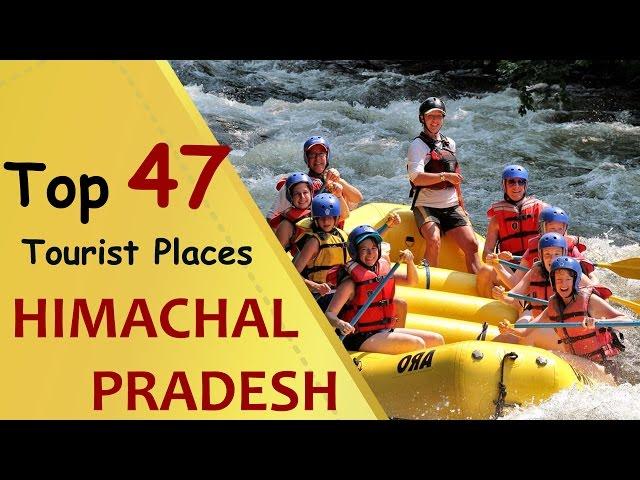 """HIMACHAL PRADESH"" Top 47 Tourist Places | Himachal Pradesh Tourism"