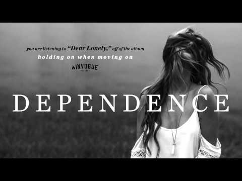 Клип DEPENDENCE - Dear Lonely