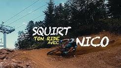 VTT BIKE PARC AX 3 DOMAINE - SQUIRT TON RIDE AVEC NICO