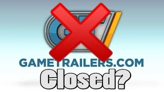 Game Trailers Is Closed And Other Websites Will Soon Follow