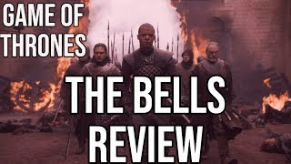 "Game of Thrones ""The Bells"" - Review"