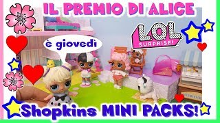 Baixar IL PREMIO DI ALICE: Mini Pack by Shopkins.  Storia + unboxing By Lara e Babou