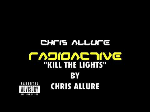 Kill The Lights by Chris Allure