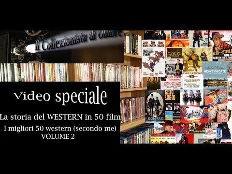 #126 La storia del WESTERN in 50 film. I migliori 50 western secondo me [VOLUME 2]