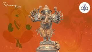 விநாயகர் ஆர்த்தி   ஜெய் கணேஷா   JAI GANESH DEVA   GANESHA TANJORE PAINTINGS   GAJANANA   TARANG ARTS